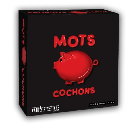 Mots Cochons - Party Crashers Editions